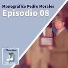 08 Monográfico Pedro Morales