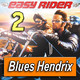EASY RIDER (Buscando mi destino) · by Blues Hendrix