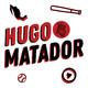 Hugo Matador Ep. 17: El mendigo reporte del Día del Padre
