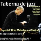 Taberna de JAZZ - 2x26 - Especial Brad Mehldau por concierto en Clasijazz