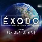 Exodo 1X01 - Comienza el viaje