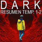 S03E25 - Dark: Resumen temporadas 1-2