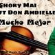 Don Amdielle, Shory Mai - Mucho Mejor - DA Music Records