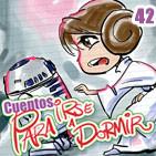 Cuentos para irse a Dormir - Star Wars IV Una nueva esperanza