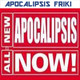 Apocalipsis Friki 101 - All-New Apocalipsis NOW! #1