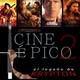EL LEGADO DE KRYPTON 75 - Cine épico 2: Troya, El último Mohicano, El último samurai y El Patriota