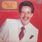 Las 5 Más Sonadas: Frankie Ruiz