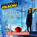 Detective Pikachu | Game of Thrones E5 T8