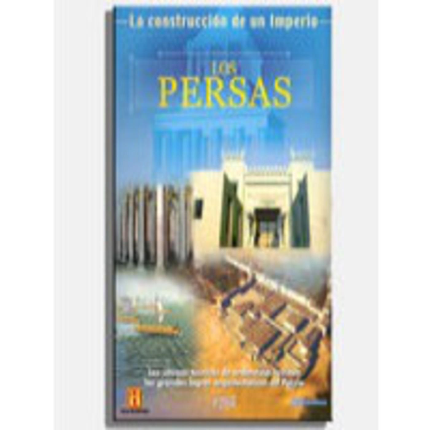 La Construccion de un Imperio (2de14): Los Persas