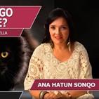 ¿POR QUÉ TENGO MALA SUERTE? con Ana Hatun Sonqo