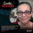 La mascarada costarricense (parte 1)