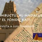 Tombuctú Al-Ándalus Fondo Kati. Entrevista a Luis Temboury - #BibliotecadeTombuctú (01x13) #podcastTHT (10x13) 02mar16