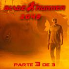 LODE 8x06 BLADE RUNNER especial 3 de 3