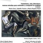 «Feminismo, arte y literatura: nuevas miradas para entender y compartir la realidad»