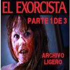 LODE 4x18 -Archivo Ligero- EL EXORCISTA parte 1 de 3