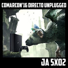 [JA 5×02] Comarcon'16 Directo Unplugged
