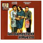 La Lola nos lleva al huerto (1984)