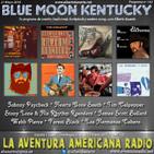 142- Blue Moon Kentucky (27 Mayo 2017)