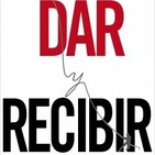 #19. El arte de DAR y RECIBIR