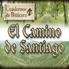 Cuadernos de Bitácora 06: El Camino de Santiago -Resubido-