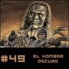 #49 El Hombre Oscuro Robert E. Howard
