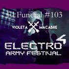ELECTRO ARMY FESTIVAL 4. El Funeral de las Violetas 27/03/2019