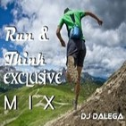 Dj Dalega - Run & Think Exclusive Mix