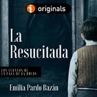 La Resucitada, de Emilia Pardo Bazán