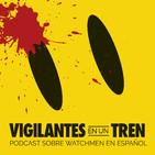 VIGILANTES 02. El Comediante - Watchmen