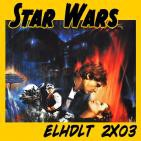 [ELHDLT] 2x03 Star Wars: Episodio V