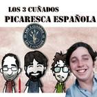 Los 3 Cuñados programa 32 - Picaresca española