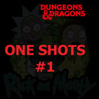 One Shot: Rick & Morty