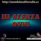 177/4. III Alerta ovni mundial MUNDO INSÓLITO RADIO. UFO EXPERIENCE.