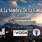A LA SOMBRA DE LA CIMA Refugio Eola (gredos) con Jose Luis Mazuelos y David Castán- capitulo 4