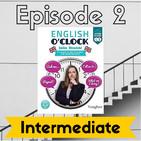 English o'clock 2.0 - Intermediate Episode 2 (26.05.2020)