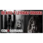 Relatos y Leyendas Urbanas( Programa Posesion Demoniaca)Damiana & Ruben