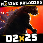 02x25 - MARVEL Super War, Godzilla Defense Force, Archero, PUBG vs COD: Mobile y el papelón de Arena of Valor