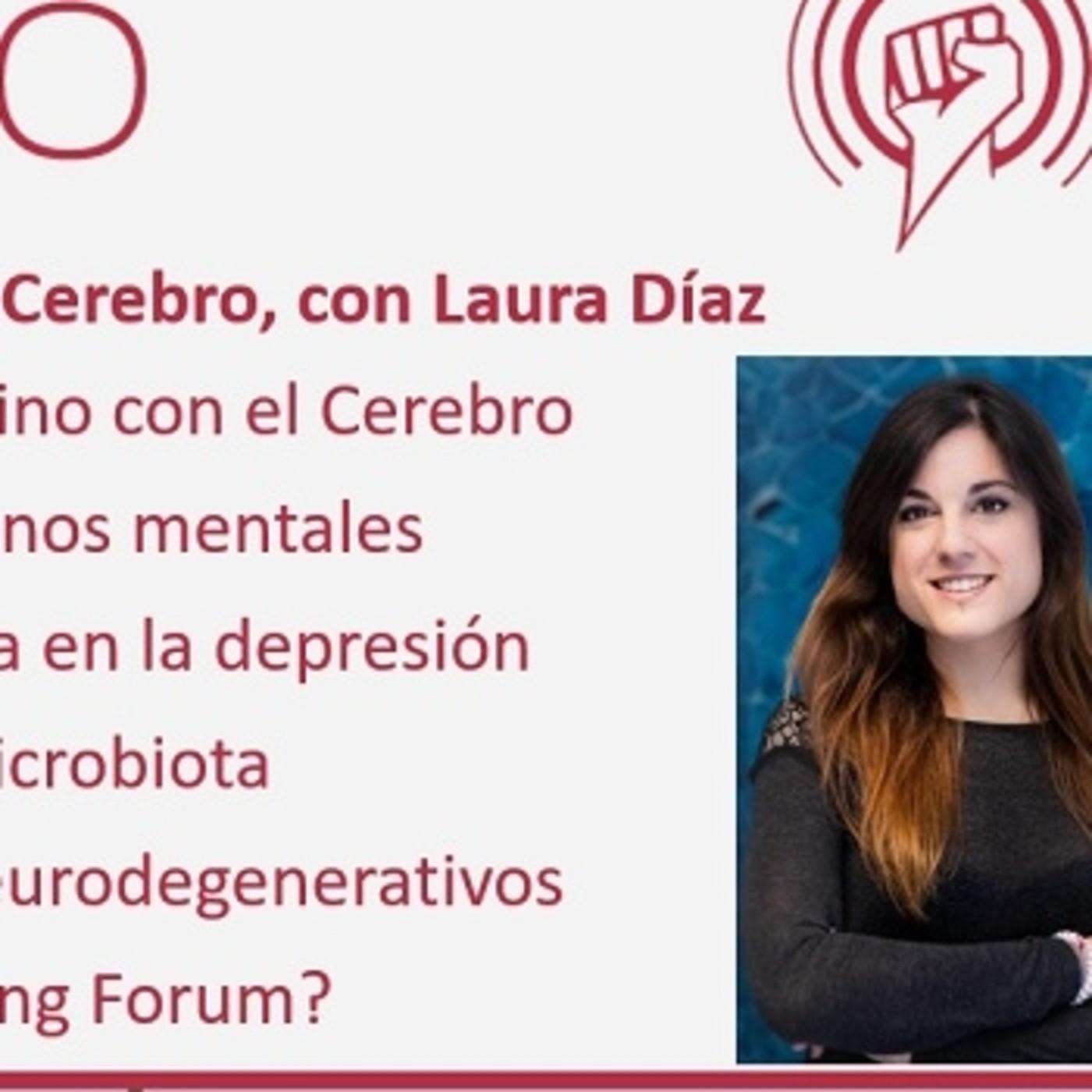 Episodio 229: Eje Intestino-Cerebro, con Laura Díaz