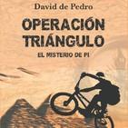 Operación triángulo, el misterio de pi la nueva novela de David de Pedro