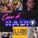 Caras de Radio 9: EL LOBO DE WALL STREET