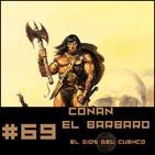 #69 El Dios del Cuenco, una aventura de Conan de Cimmeria