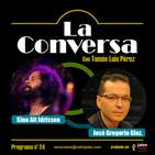 La Conversa | con José Gregorio González [20181122]