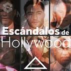 Bajo la Shet 06: Escándalos de Hollywood