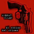 El Sonido del Crimen (Robert Colby) | Audiorelato - Audiolibro