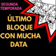Ultimo bloque con mucha data