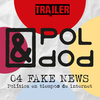 TRAILER Pol&Pop 04 FAKE NEWS