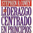 [02/04]Liderazgo Centrado en Principios - Stephen R. Covey