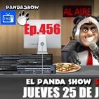 EL PANDA SHOW Ep. 456 JUEVES 25 DE JUNIO 2020