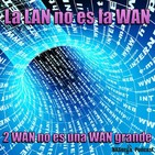 64 - La LAN no es la WAN y 2 WAN no es una WAN grande