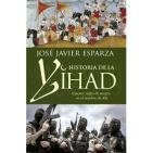 Historia de la Yihad (José Javier Esparza)